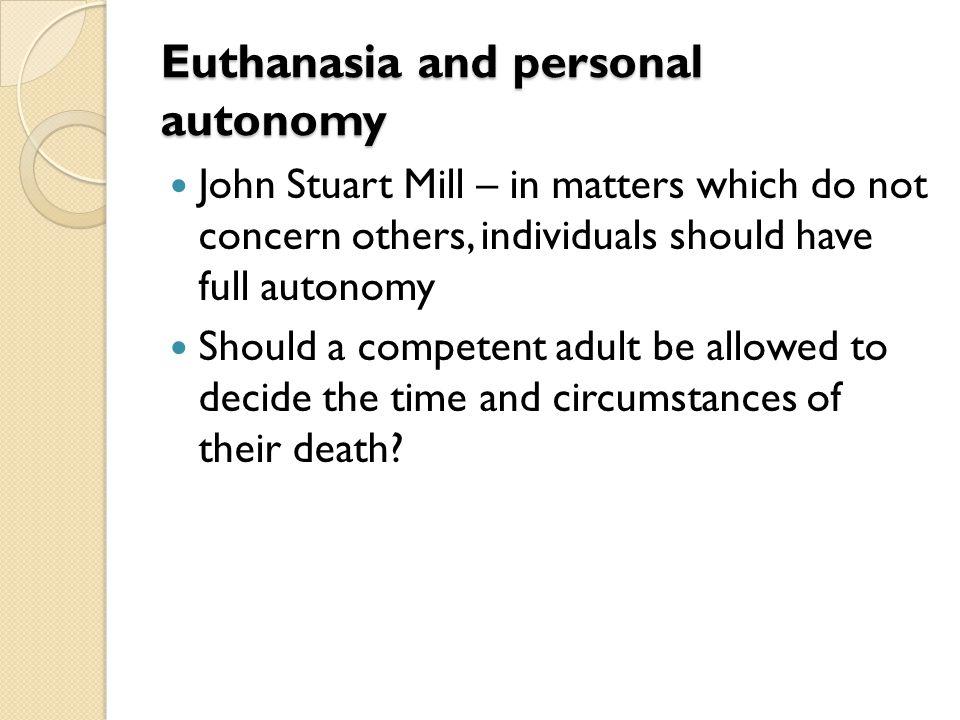 Euthanasia and personal autonomy