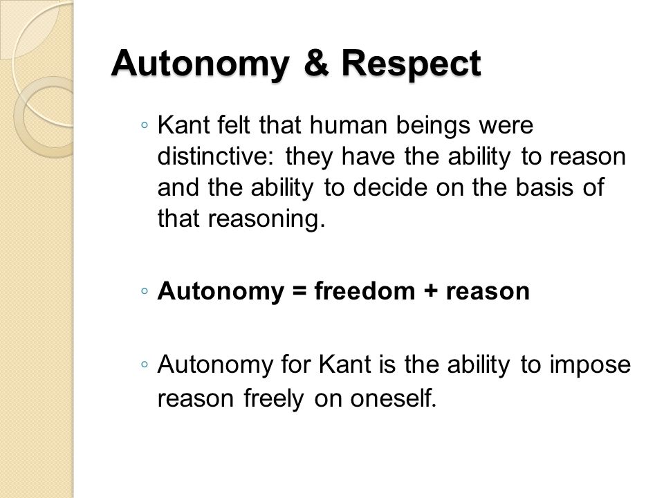 Autonomy & Respect
