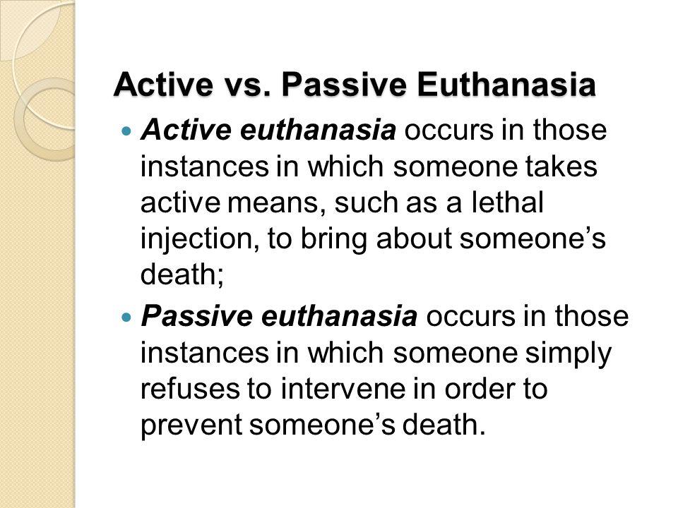 Active vs. Passive Euthanasia
