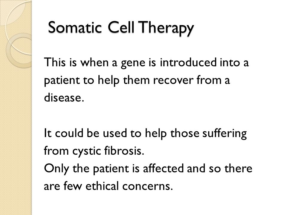 Somatic Cell Therapy