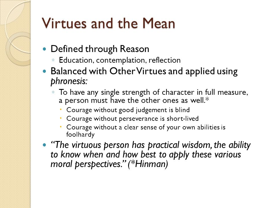 Virtues and the Mean Defined through Reason