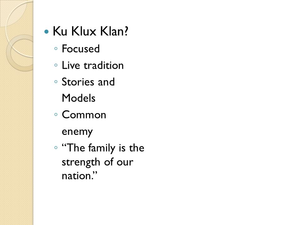 Ku Klux Klan Focused Live tradition Stories and Models Common enemy