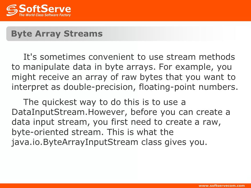 Byte Array Streams