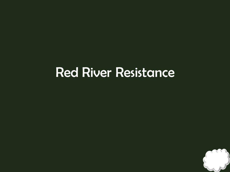 Red River Resistance