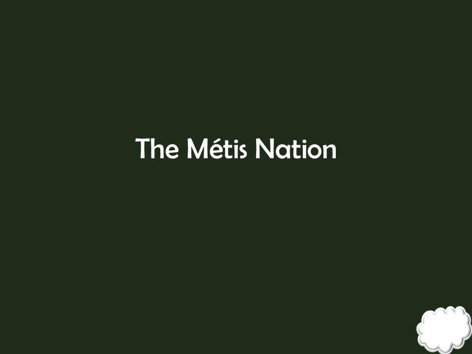 The Métis Nation