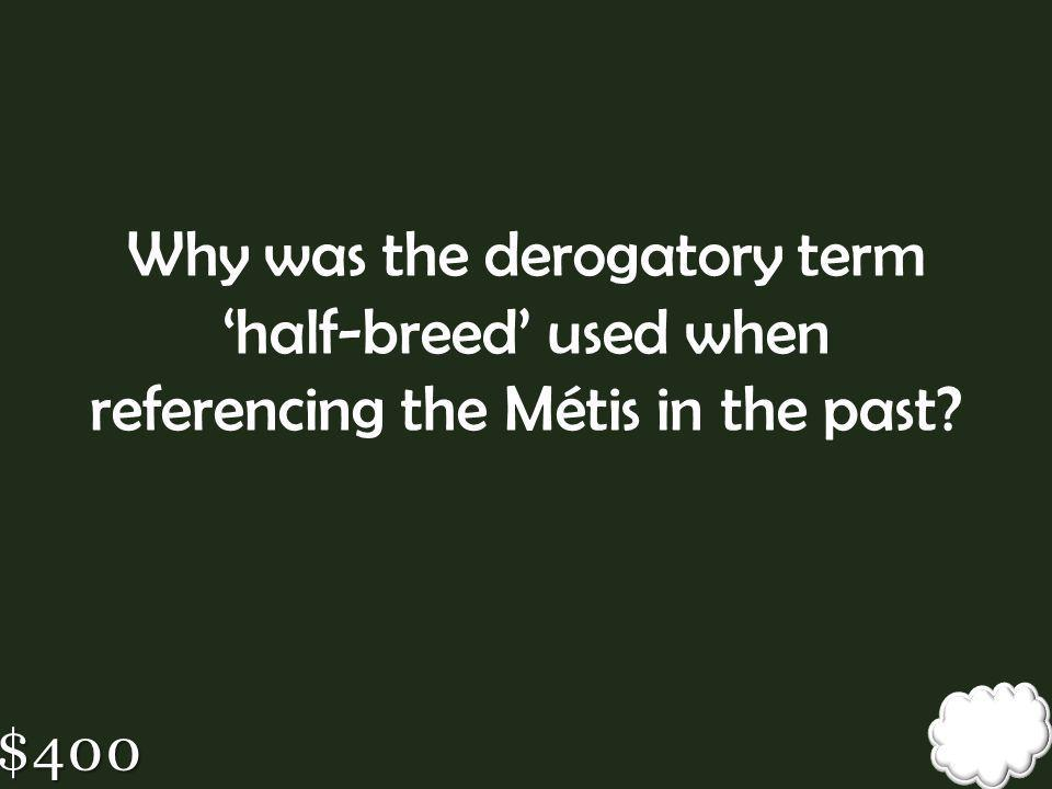 Why was the derogatory term 'half-breed' used when referencing the Métis in the past
