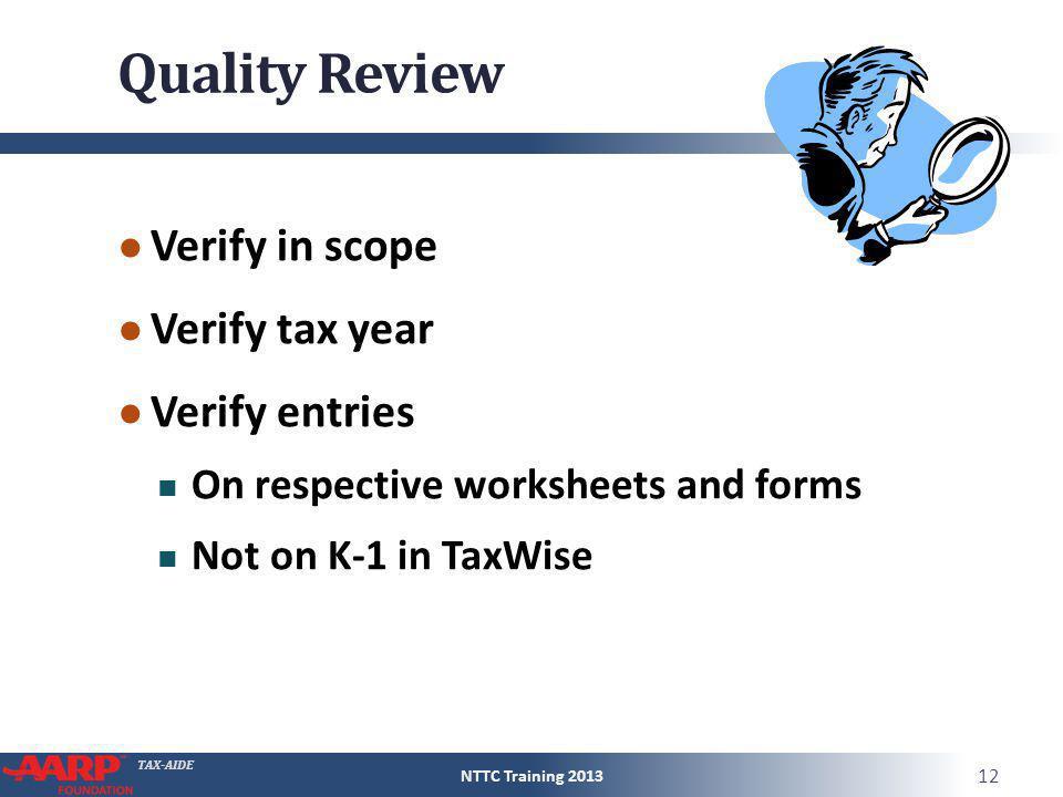 Quality Review Verify in scope Verify tax year Verify entries