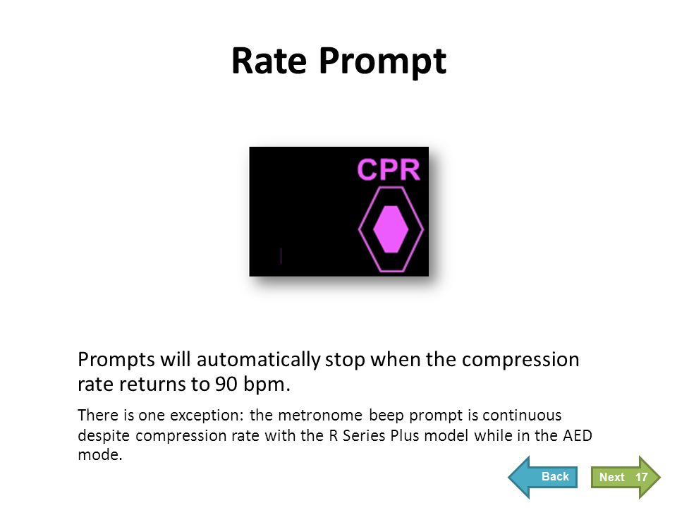 Depth Prompt The Depth Prompt is a visual and audible prompt to let the compressor know that compressions are less than 2 inches in depth.