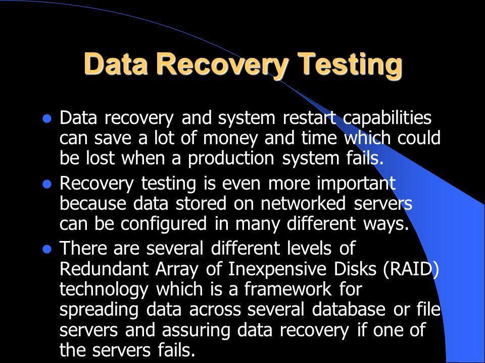 Data Recovery Testing