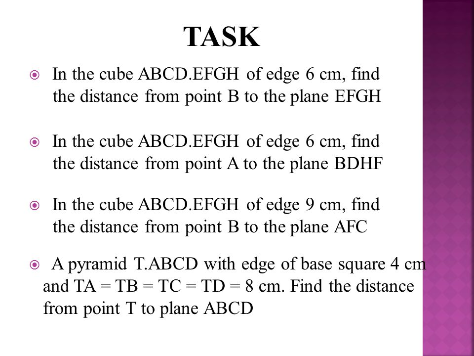 TASK In the cube ABCD.EFGH of edge 6 cm, find the distance from point B to the plane EFGH.