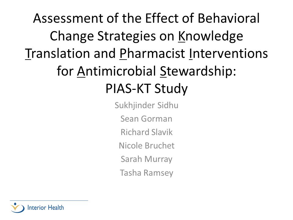 Assessment of the Effect of Behavioral Change Strategies on Knowledge Translation and Pharmacist Interventions for Antimicrobial Stewardship: PIAS-KT Study