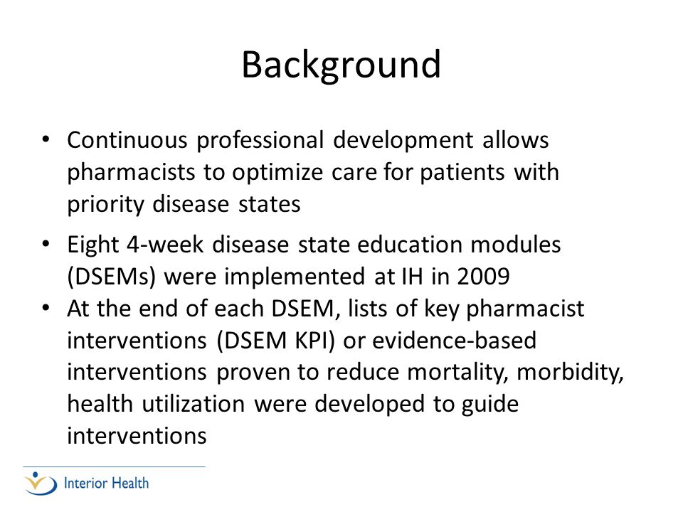 Background Continuous professional development allows pharmacists to optimize care for patients with priority disease states.