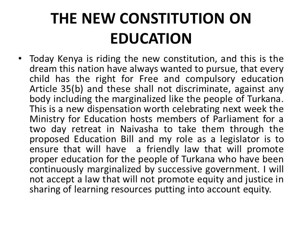 THE NEW CONSTITUTION ON EDUCATION