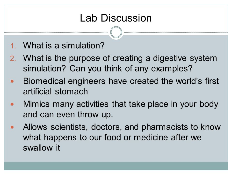 Lab Discussion What is a simulation