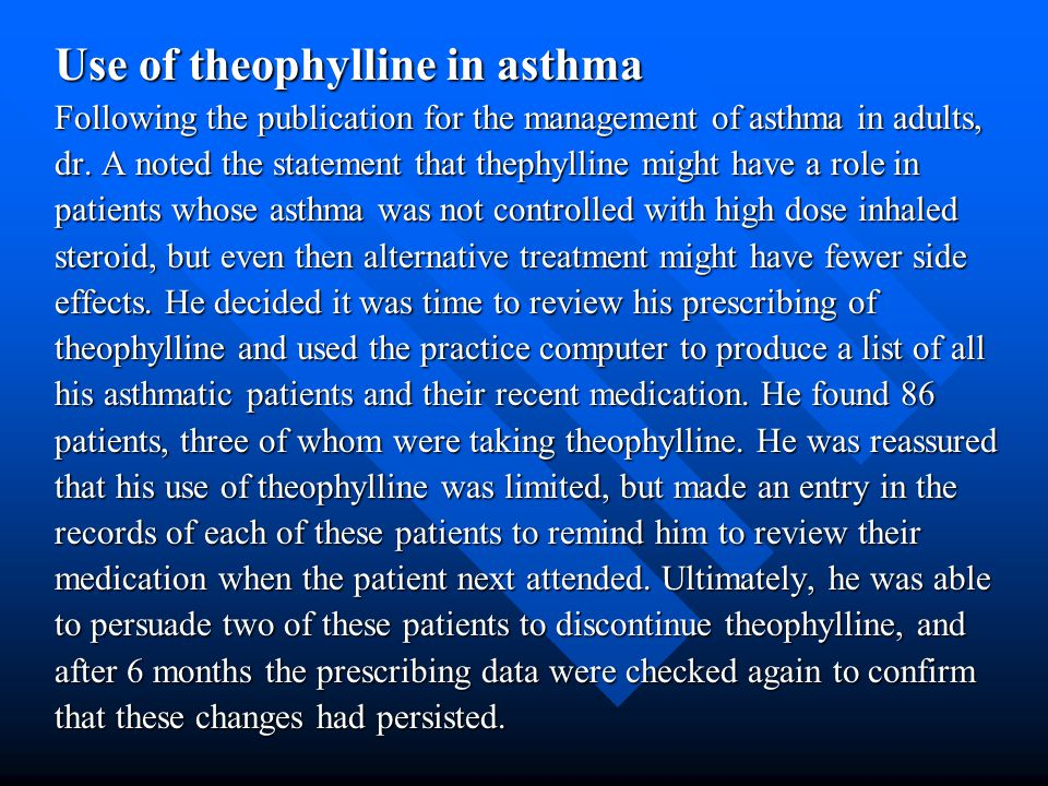 Use of theophylline in asthma