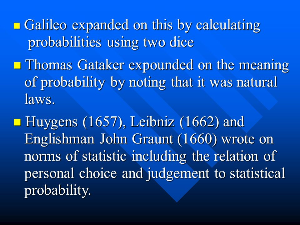 probabilities using two dice Thomas Gataker expounded on the meaning