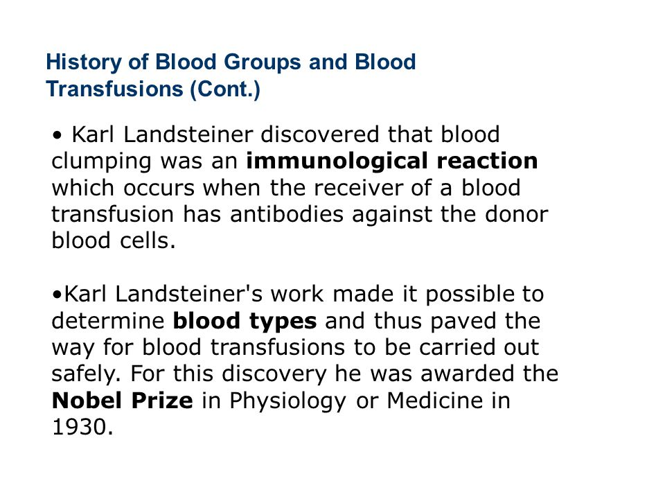 History of Blood Groups and Blood Transfusions (Cont.)