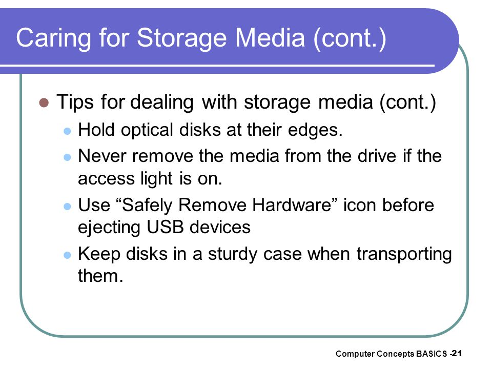 Caring for Storage Media (cont.)