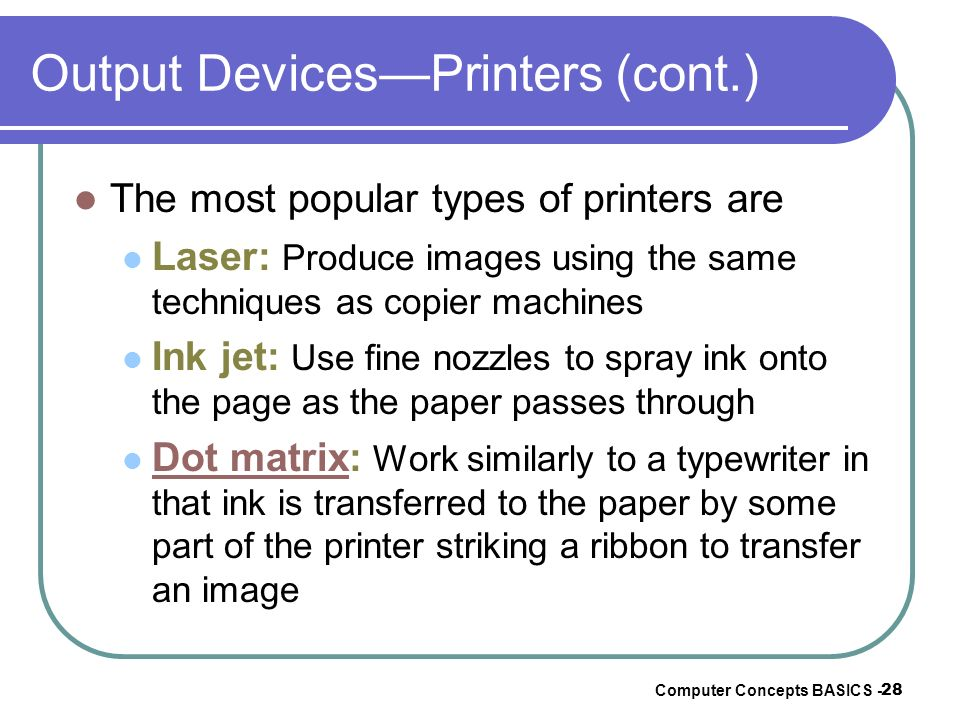 Output Devices—Printers (cont.)