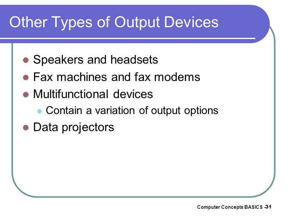 Other Types of Output Devices