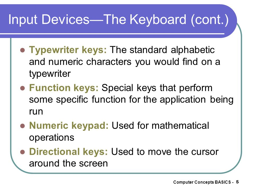 Input Devices—The Keyboard (cont.)