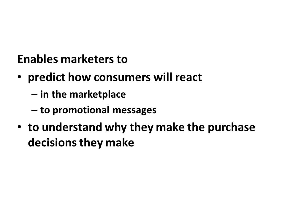 predict how consumers will react