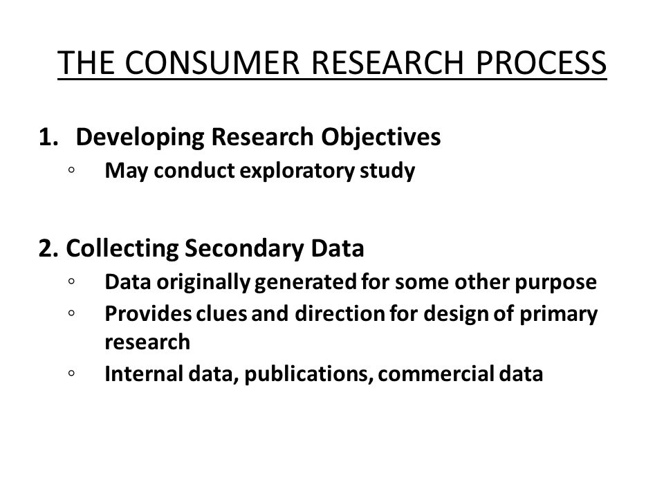 THE CONSUMER RESEARCH PROCESS