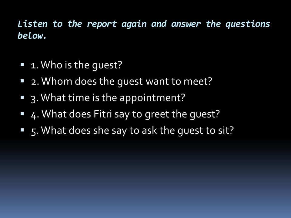 Listen to the report again and answer the questions below.