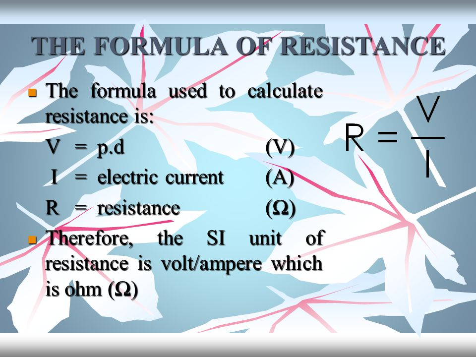 THE FORMULA OF RESISTANCE
