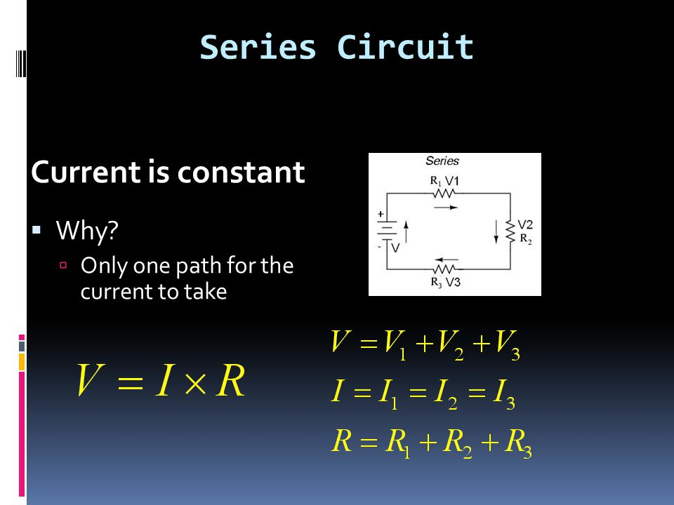 Series Circuit Current is constant Why
