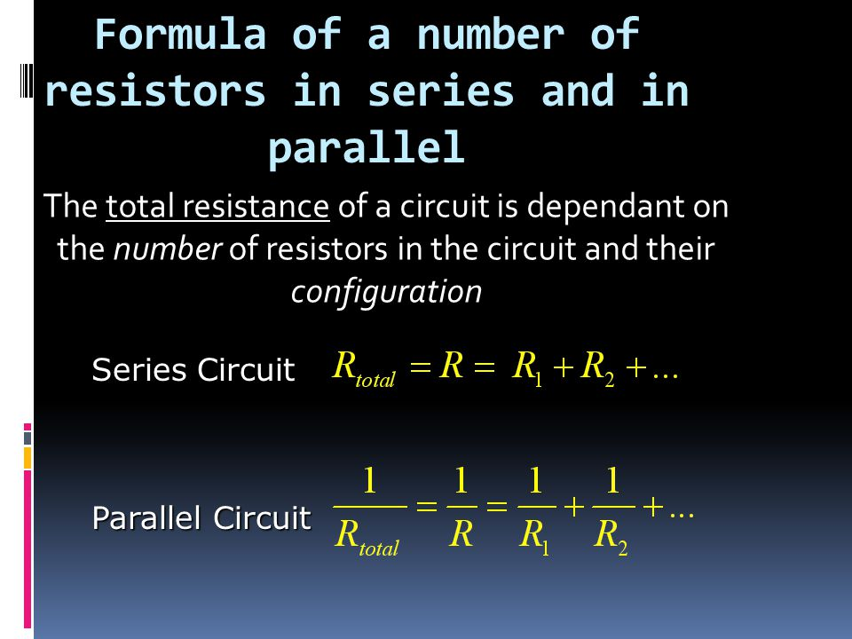 Formula of a number of resistors in series and in parallel