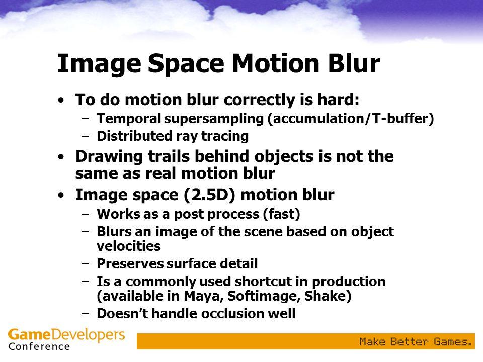 Image Space Motion Blur