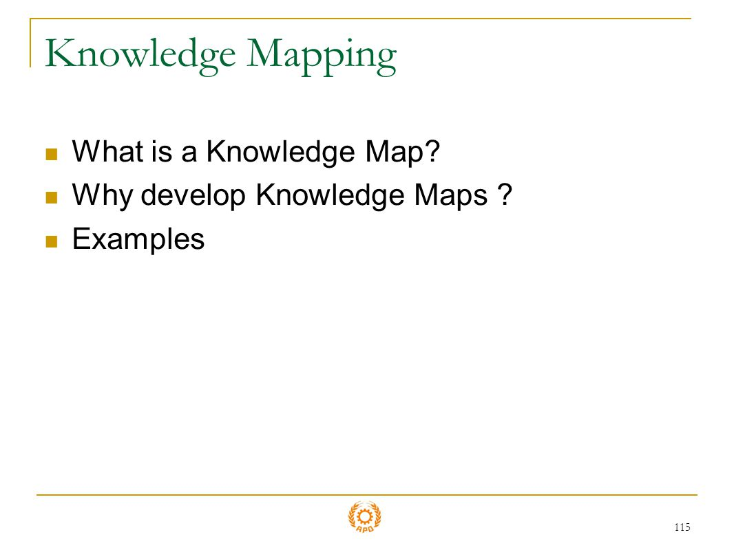 Knowledge Mapping What is a Knowledge Map
