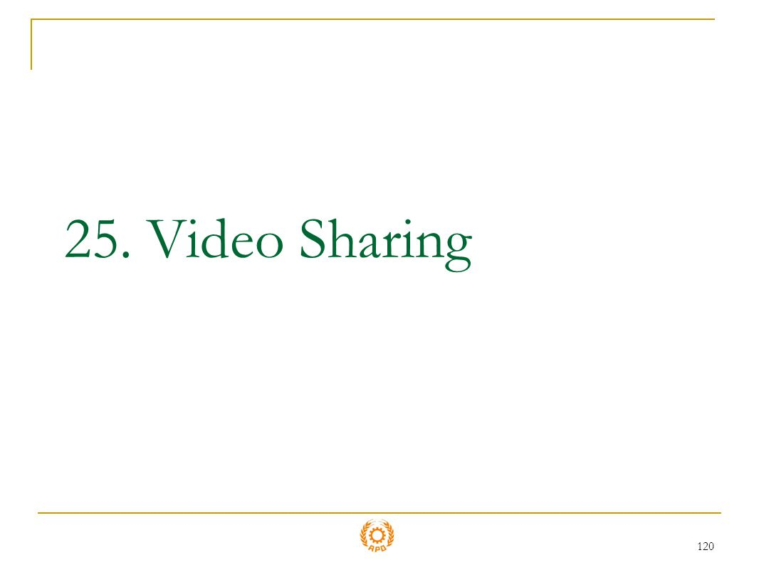 25. Video Sharing