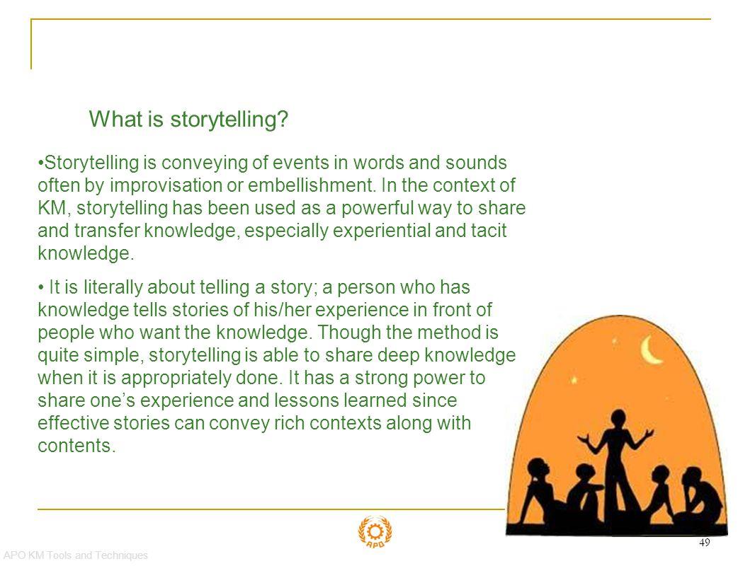 Storytelling What is storytelling