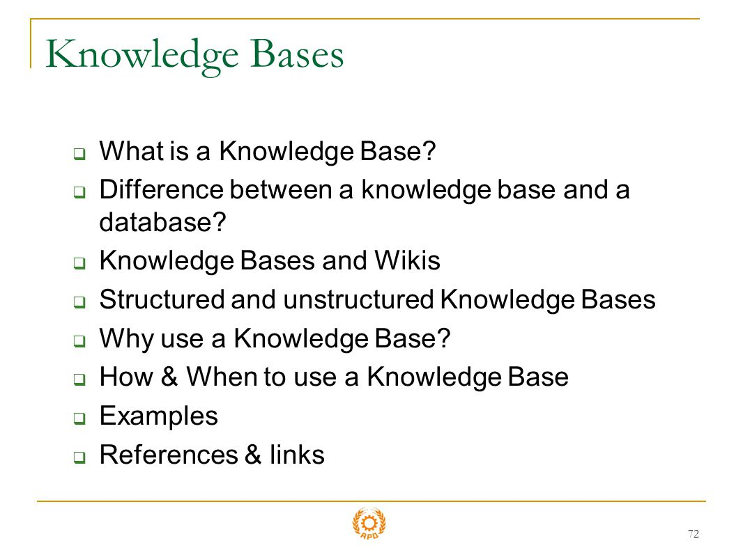 Knowledge Bases What is a Knowledge Base
