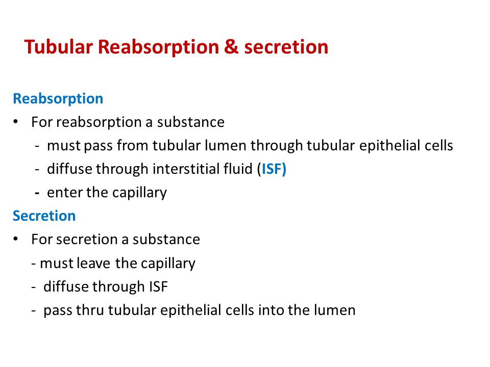 Tubular Reabsorption & secretion