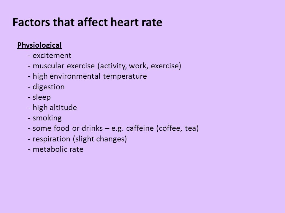 Factors that affect heart rate