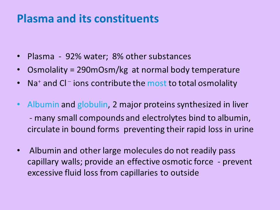 Plasma and its constituents