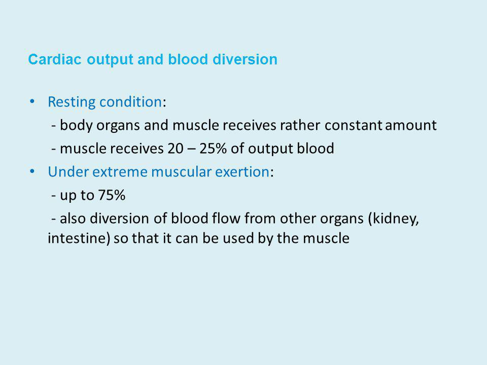 Cardiac output and blood diversion