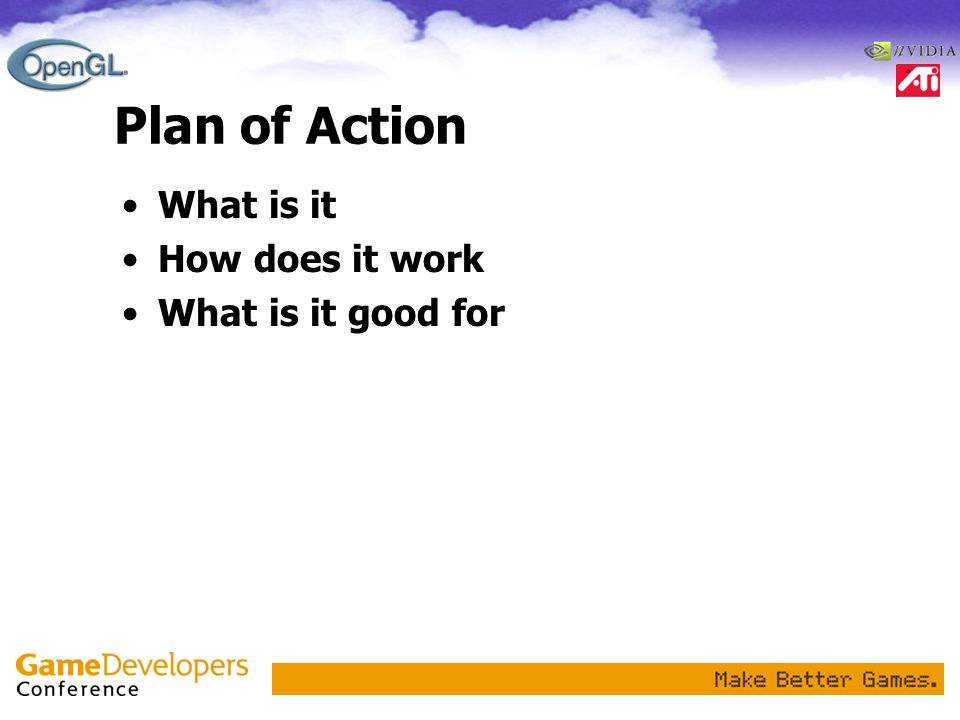Plan of Action What is it How does it work What is it good for
