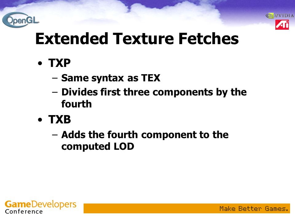 Extended Texture Fetches