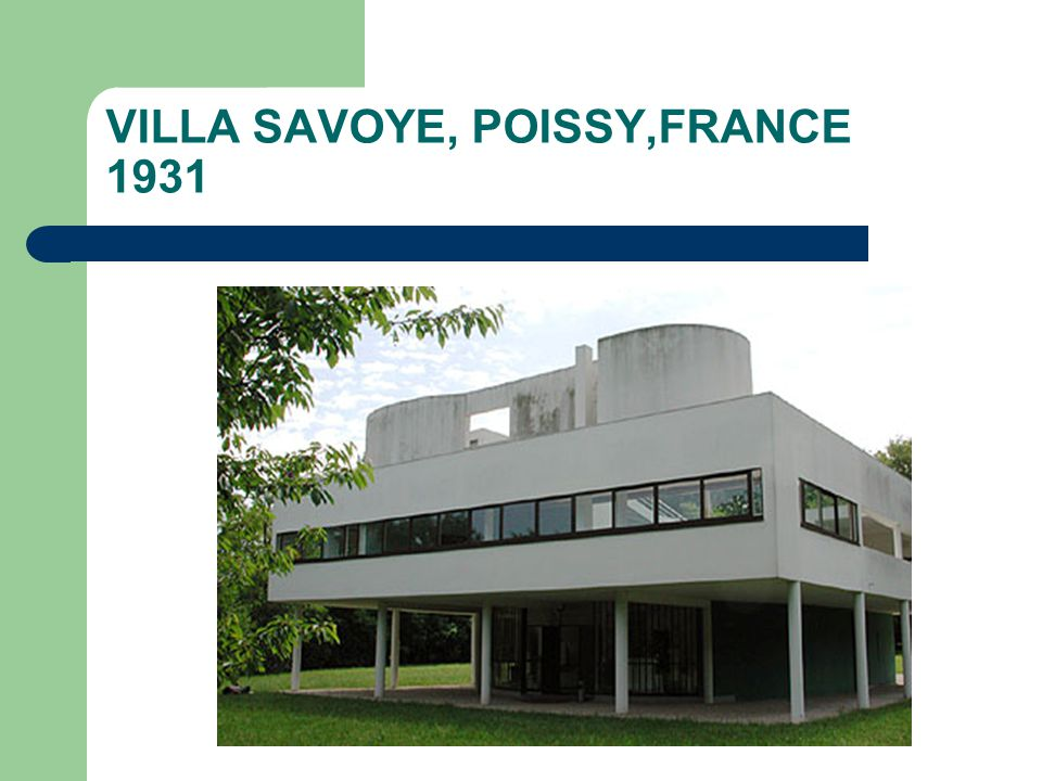 VILLA SAVOYE, POISSY,FRANCE 1931