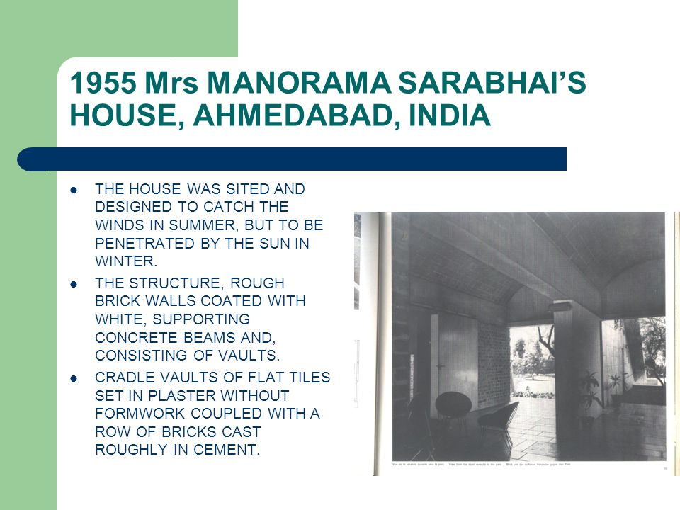 1955 Mrs MANORAMA SARABHAI'S HOUSE, AHMEDABAD, INDIA