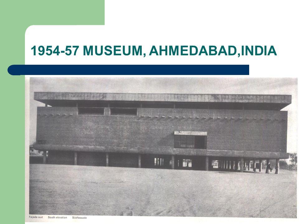 1954-57 MUSEUM, AHMEDABAD,INDIA