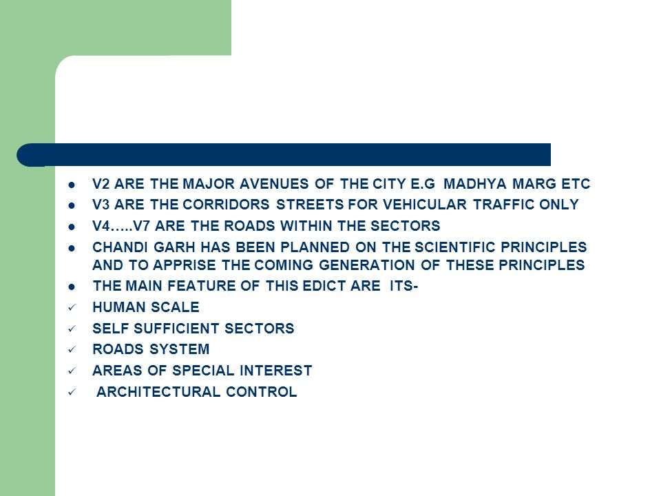 V2 ARE THE MAJOR AVENUES OF THE CITY E.G MADHYA MARG ETC