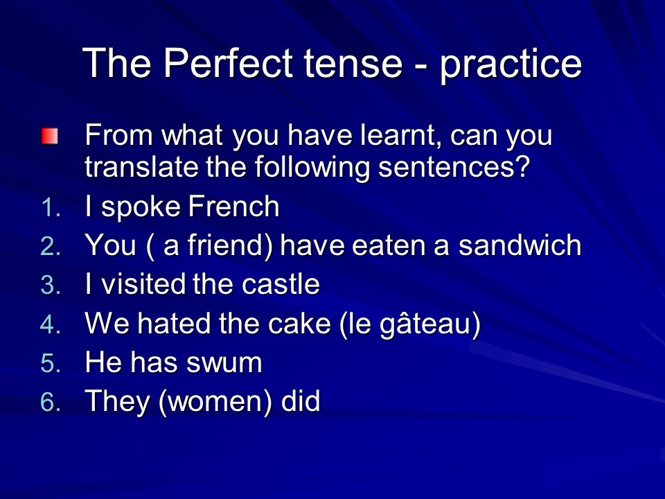 The Perfect tense - practice