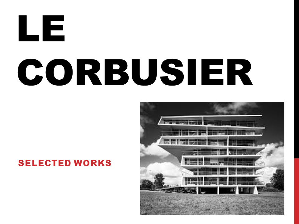 Le corbusier Selected works