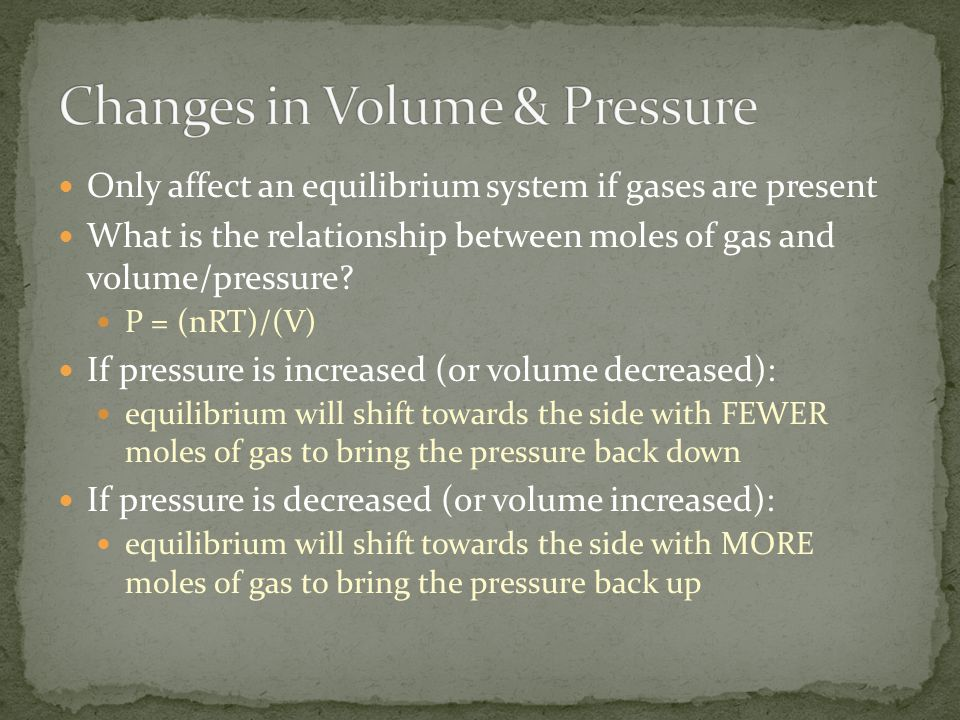 Changes in Volume & Pressure