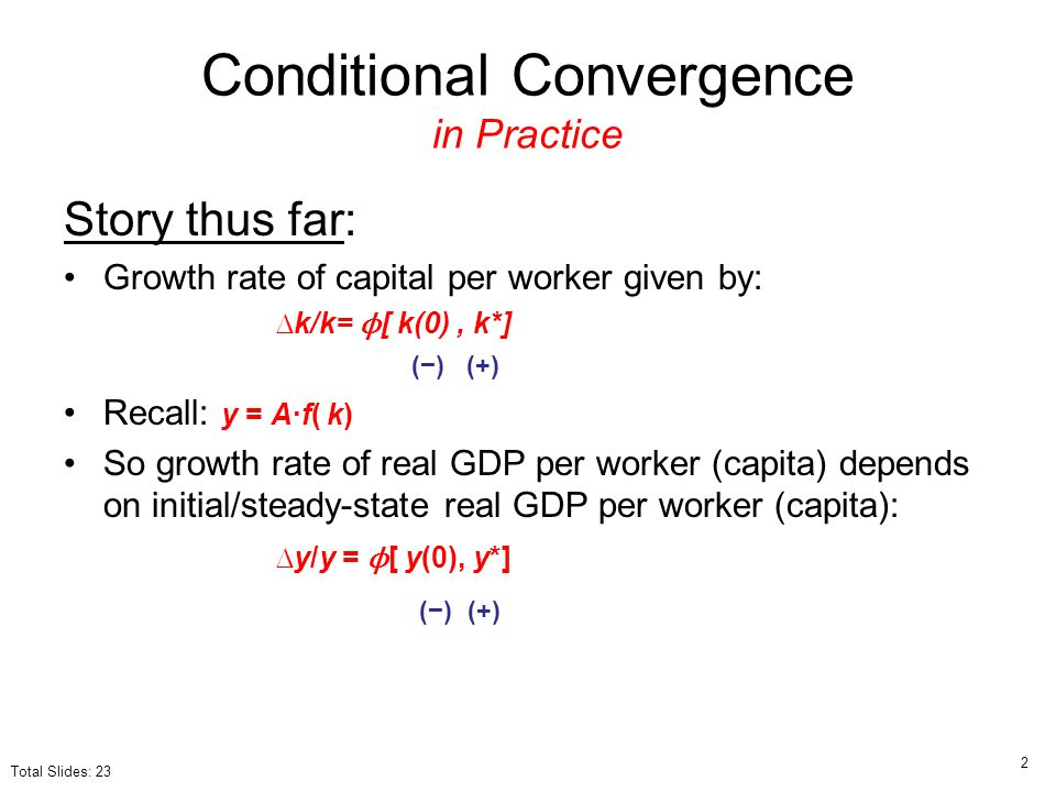 Conditional Convergence in Practice